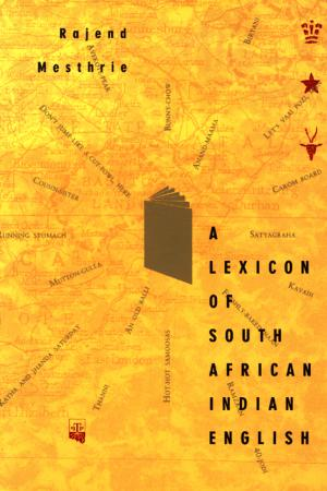A Lexicon of South African Indian English | Peepal Tree Press
