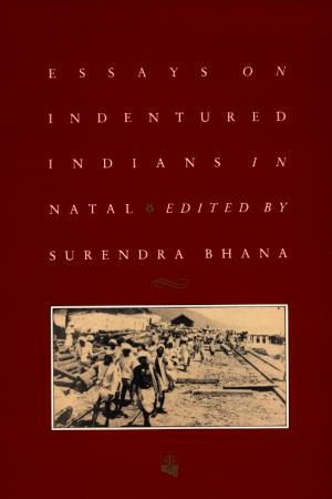 essays on indentured indians in natal